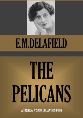 The Pelicans (Timeless Wisdom Collection)