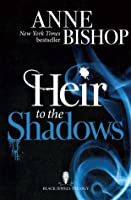 Heir to the Shadows (The Black Jewels Trilogy #2)