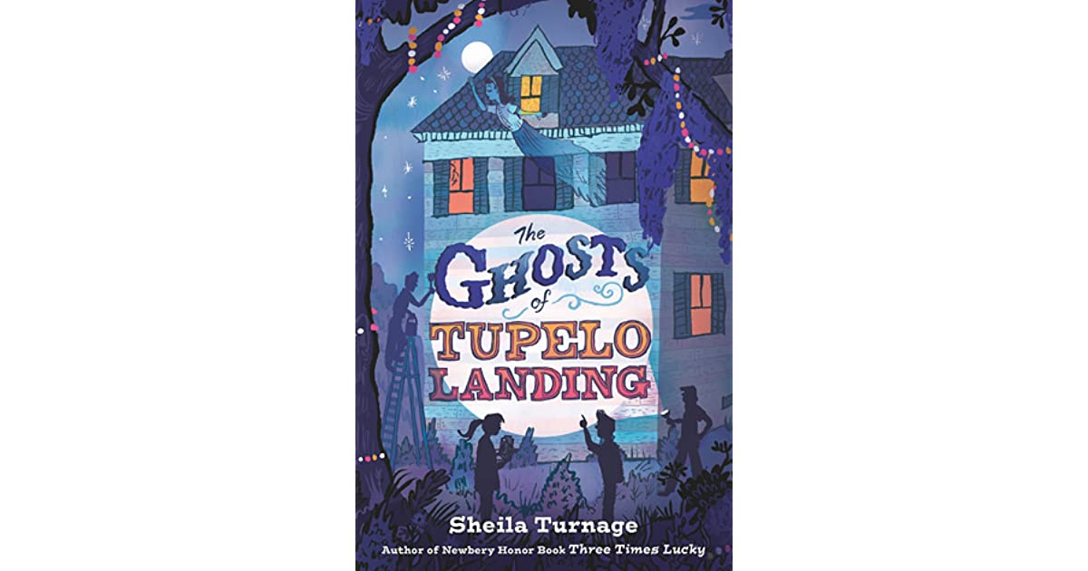 The ghosts of tupelo landing by sheila turnage fandeluxe Images