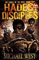 Hades' Disciples (The Legacy of the Gods, #2)