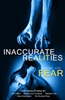 Fear (Inaccurate Realities #1)