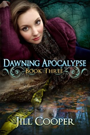Dawning Apocalypse by Jill  Cooper