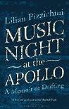 Music Night at the Apollo: A Memoir of Drifting