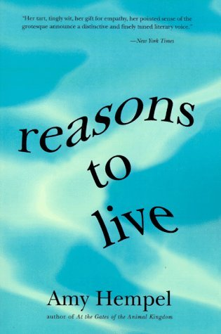 Reasons to Live by Amy Hempel