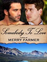 Somebody to Love (Montana Romance #7)