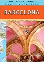 Knopf MapGuide: Barcelona by Knopf Guides, Knopf Mapquides (Manufactured by)