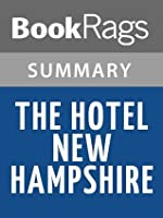 The Hotel New Hampshire by John Irving l Summary & Study Guide