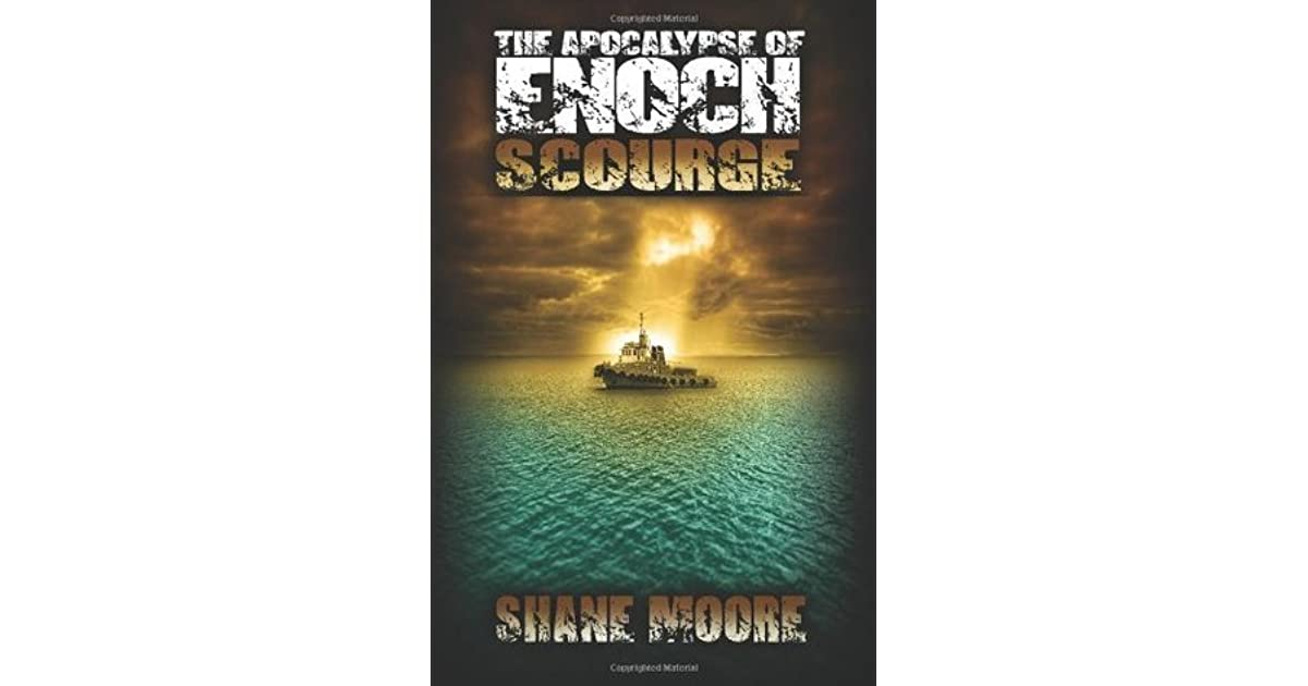 Guide The Apocalypse of Enoch - Scourge