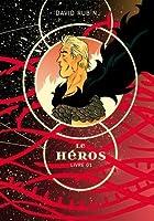 Le Héros: Livre 01 (El Héroe, #1)