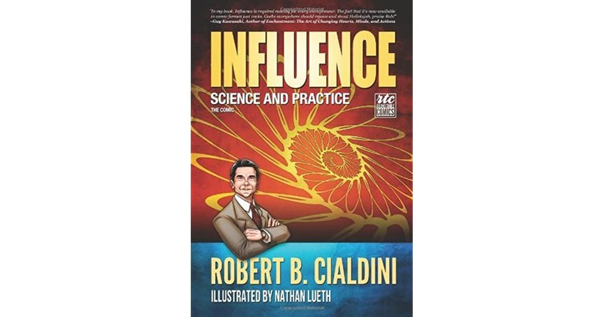 Influence - Science and Practice - The Comic: Robert B