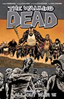 The Walking Dead: All Out War, Part 2 (The Walking Dead, #21)