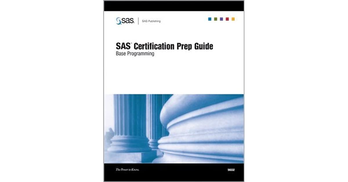 Sas Certification Prep Guide Base Programming By Sas Publishing