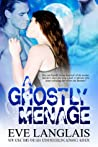 A Ghostly Ménage