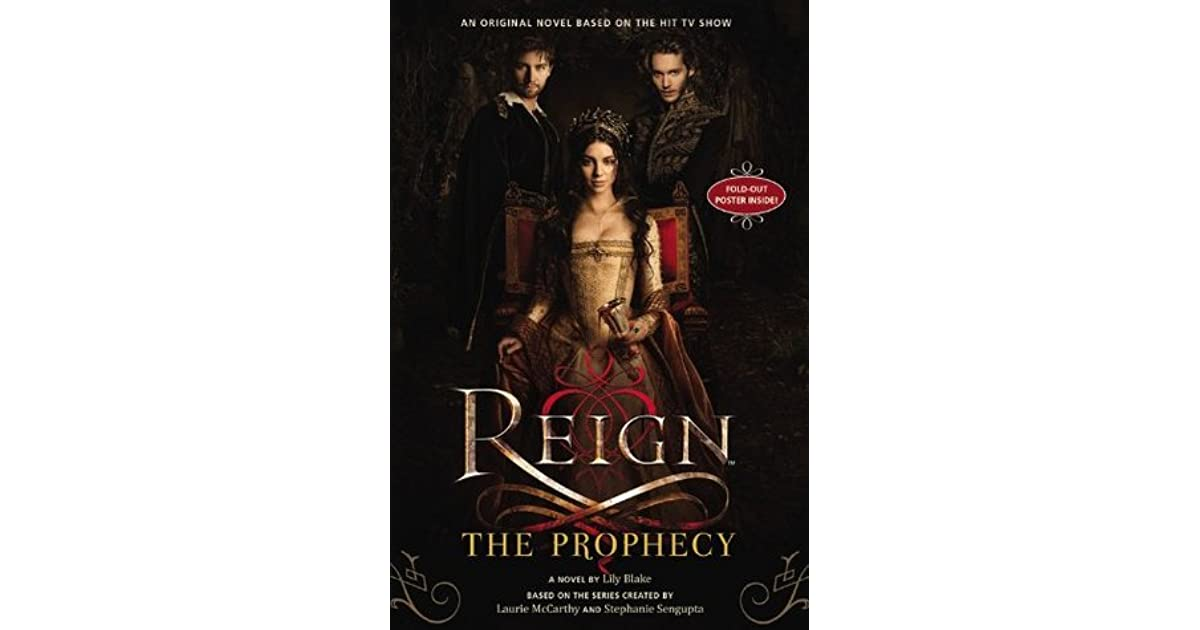 The Prophecy (Reign, #1) by Lily Blake