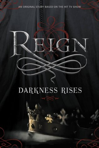 Reign 0.5   Darkness Rises - Lily Blake