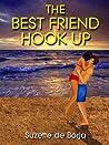 The Best Friend Hook Up