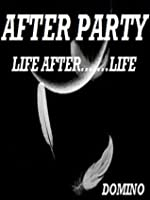After Party: Life After... Life