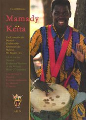 A Life for the Djembe: Traditional Rhythms of the Malinke (5th english edition)