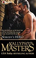 Nobody's Hero (Rescue Me Saga, #2)