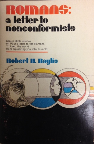 Romans: A Letter to Non-Conformists