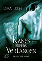 Kanes Verlangen (Breeds, #4)