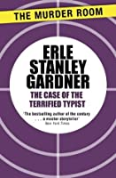 The Case of the Terrified Typist (Perry Mason)
