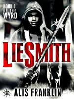 Liesmith (The Wyrd, #1)