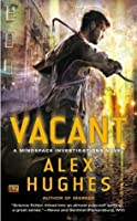 Vacant ( Mindspace Investigations Novel, #4)