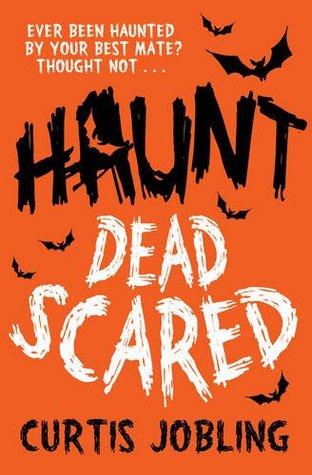 Dead Scared (Haunt, #1)