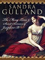 The Many Lives & Secret Sorrows of Joséphine B.