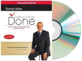 Getting Things Done: GETTING THINGS DONE Audiobook:The Art Of Stress-Free Productivity (Audio CD) by David Allen [Audiobook, Unabridged] (Getting Things Done)