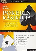 Pokerin käsikirja - teoria ja käytäntö