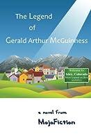 The Legend of Gerald Arthur McGuinness