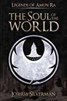 The Soul of The World: Legends of Amun Ra - 2