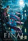 O Império Final by Brandon Sanderson