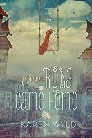 When Rosa Come Home
