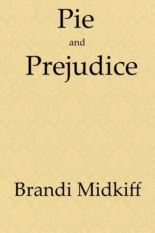 Pie and Prejudice