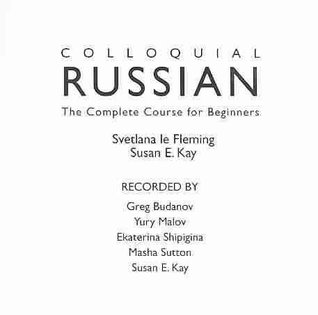 The Complete Course For Beginners Colloquial Russian