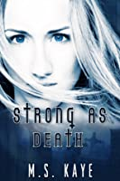 Strong as Death (Born from Death, #1)