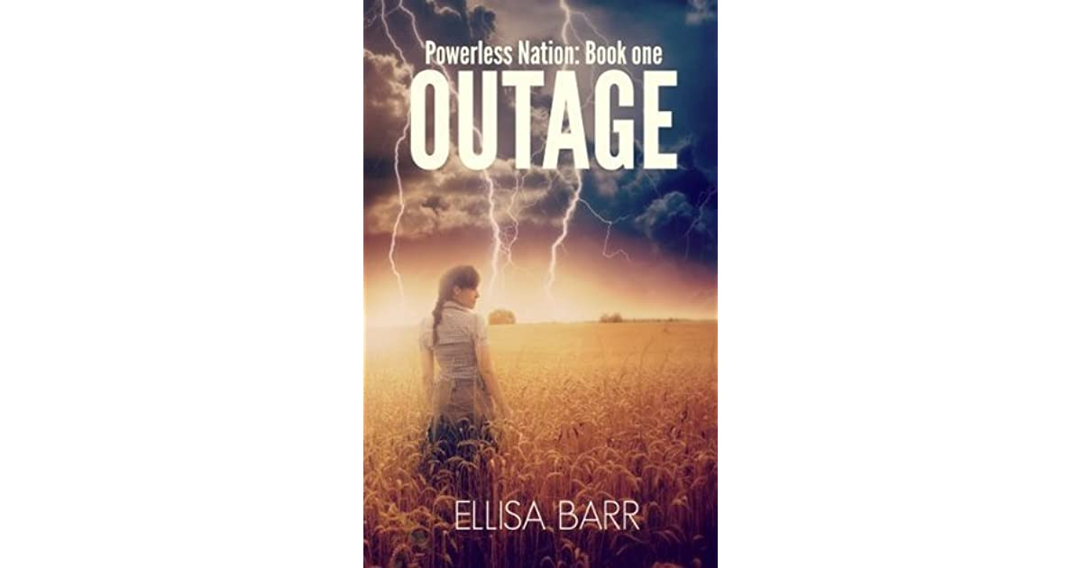 Outage powerless nation 1 by ellisa barr fandeluxe Gallery