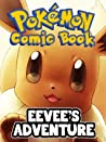 Pokemon Comic Book: Eevee's Adventure