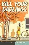 Kill Your Darlings, April 2014