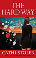 The Hard Way (A Laurel and Helen New York Mystery)