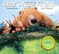 Bear's New Friend. Karma Wilson