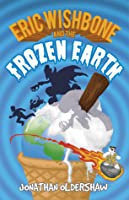 Eric Wishbone and the Frozen Earth