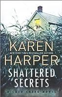 Shattered Secrets (Cold Creek, #1)
