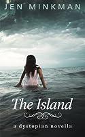 The Island: A Dystopian Novella