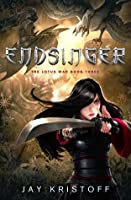 Endsinger (The Lotus Wars, #3)