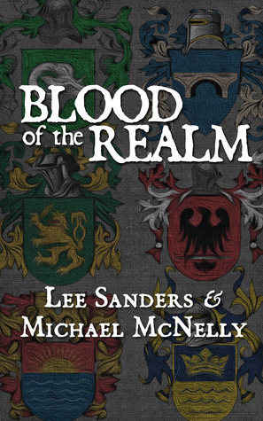 Blood of the Realm by Lee   Sanders