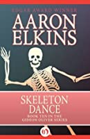Skeleton Dance (The Gideon Oliver Mysteries, 10)
